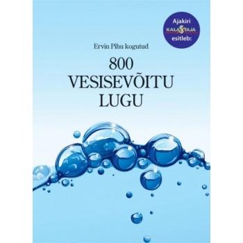800 Vesisevõitu lugu